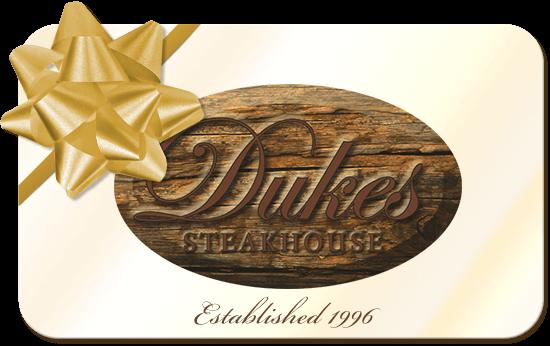 Duke's Steakhouse Gift Cards