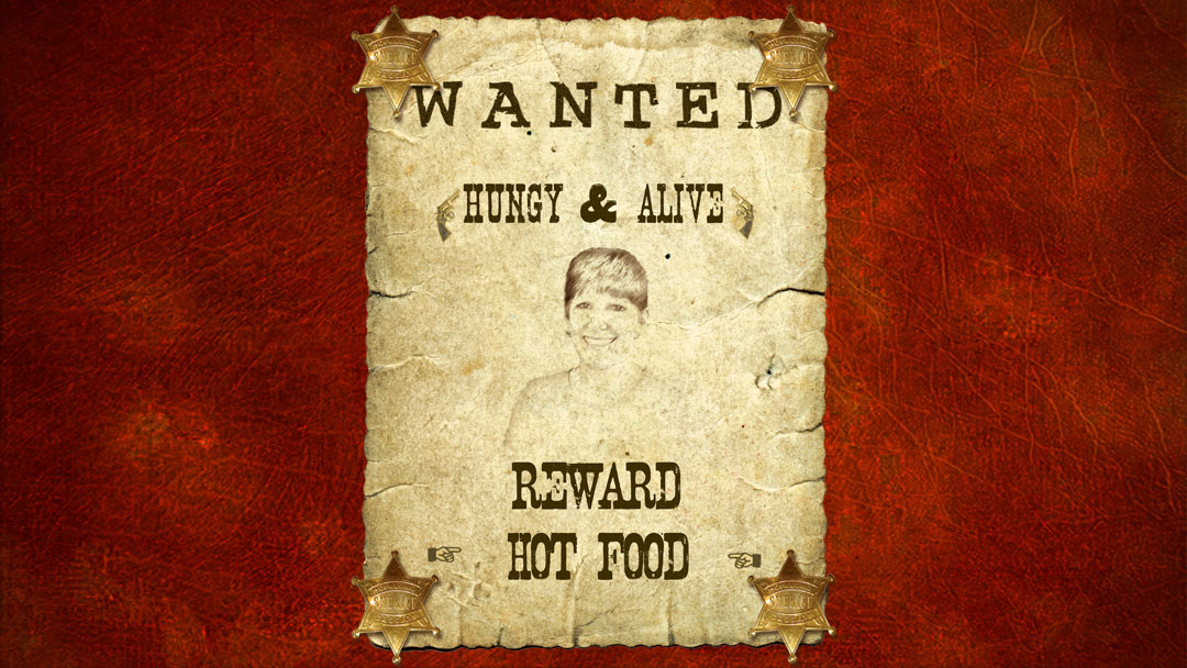 Wanted Hungry and Alive - Reward